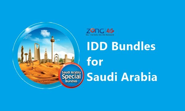 Zong offers the most affordable IDD bundles for Saudi Arabia