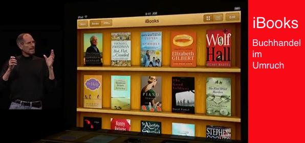 Was iTunes für die Musikindustrie bewirkte soll nun iBooks für den Buchhandeln bewirken