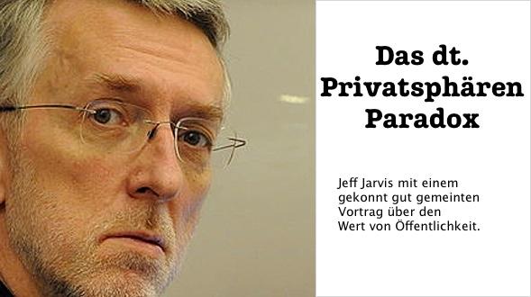 Das dt. Privatspären Paradox