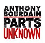Anthony Bourdain Parts Unknown