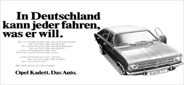 In Deutschland kann jeder fahren was er will.