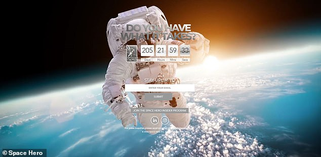 The number of contestants has yet to be revealed, but those up for the challenge will undergo rigorous training and grueling tests that push them mentally, physically and emotionally. However, the Space Hero website only shows a countdown clock and no other information about the show
