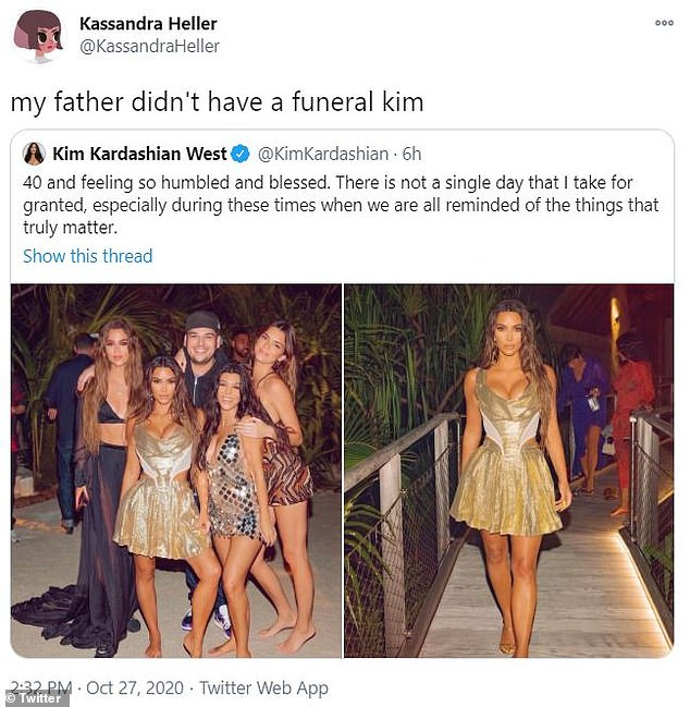 Perspective: One user even tweeted to Kardashian that her father 'didn't have a funeral' due to COVID-19 guidelines