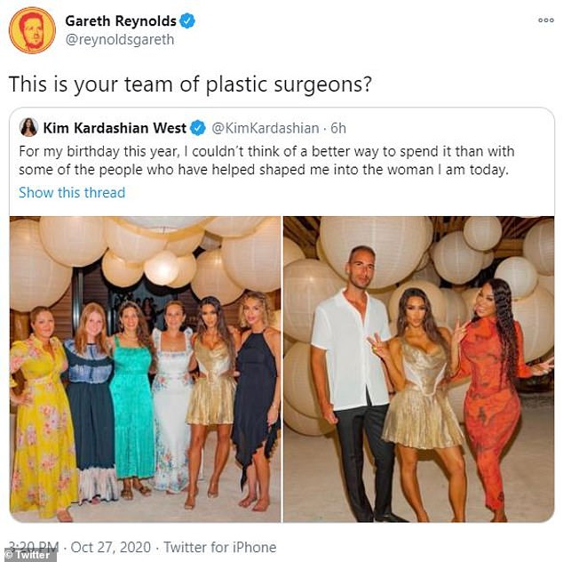 Low blow: Bad Night star Gareth Reynolds poked fun at Kardashian's alleged plastic surgeries by asking if the people in her birthday photos were her 'team of plastic surgeons'
