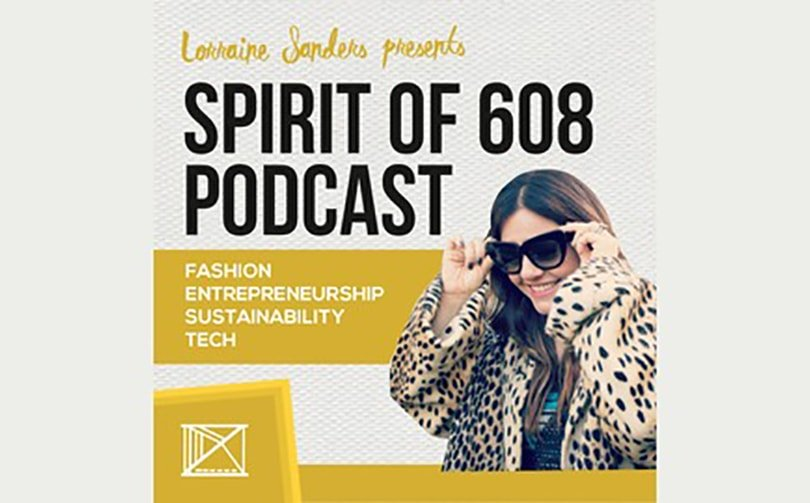 Podcast: Spirit of 608 Podcast speaks to blogger Benita Robledo about conscious fashion