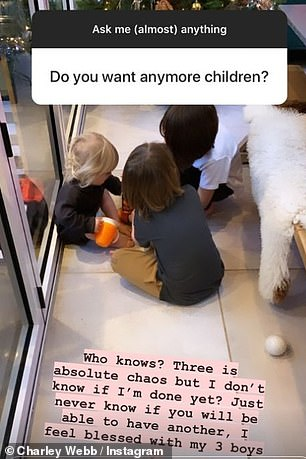 Kids:In a different question, the actress was asked if she wanted any more children