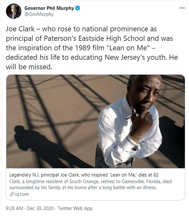 """'Joe Clark – who rose to national prominence as principal of Paterson's Eastside High School and was the inspiration of the 1989 film """"Lean on Me"""" – dedicated his life to educating New Jersey's youth. He will be missed,' Govenor Phil Murphy shared Wednesday"""
