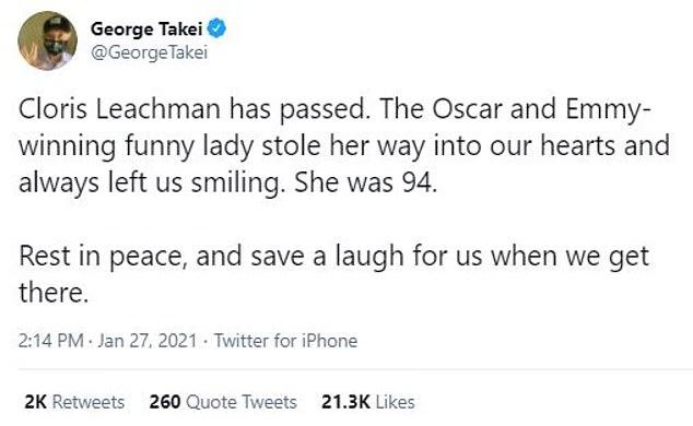 Regretful:Star Trek actor George Takei regretfully informed his 3.2million Twitter followers on Leachman's sudden passing, writing: 'Cloris Leachman has passed'