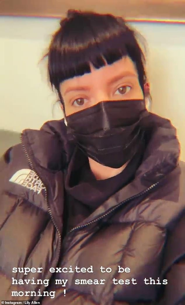 Go and get it done!Lily Allen revealed she was heading to the clinic for a smear test on Friday after filming herself in the waiting room