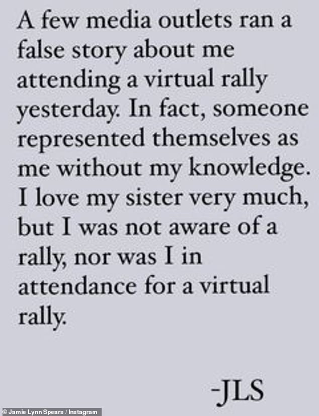 Fake news: Jamie Lynn also had to set the record straight about recent reports that she was in attendance at a virtual #FreeBritney rally
