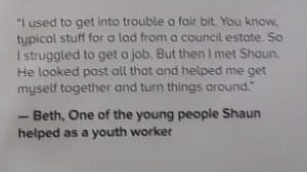 """A quote about Shaun from """"Beth"""", a """"lad from a council estate"""""""