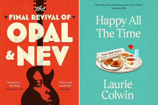 The Final Revival Of Opal & Nev, by Dawnie Walton and our new Mirror Book Club book of the month - Happy All the Time by Laurie Colwin (see below)