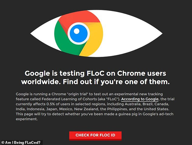 A useful website has been created, called 'Am I FLoCed?' , which lets Chrome users know if they are one of the 0.5 per cent of people auto-enrolled in the so-called 'origin trial' of a new advertising technology which will replace cookies