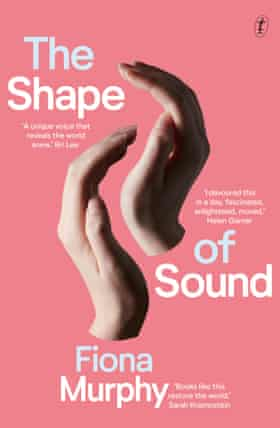 The Shape of Sound, a 2021 book by Australian writer Fiona Murphy is out through Text Publishing