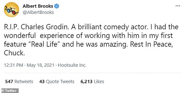 Another friend:And Albert Brooks said, 'RIP Charles Grodin. A brilliant comedy actor. I had the wonderful experience of working with him in my first feature Real Life and he was amazing. Rest In Peace, Chuck'