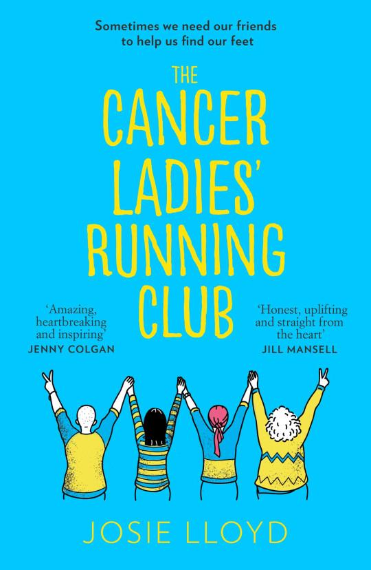 Book: The Cancer Ladies Running Club by Josie Lloyd.
