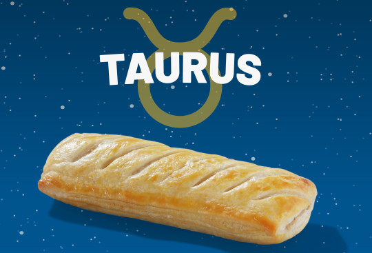 A Greggs sausage roll with the word Taurus above it.