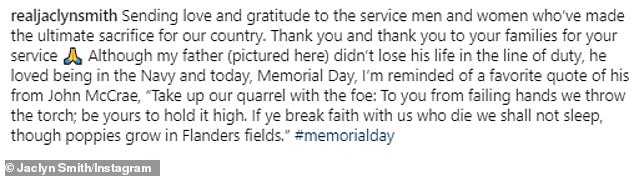 Sweet:Jaclyn Smith of Charlie's Angels fame shared a photo of her father in uniform: 'Sending love and gratitude to the service men and women who've made the ultimate sacrifice for our country. Thank you and thank you to your families for your service,' she began
