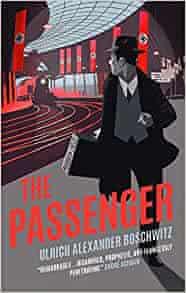 The Passenger by Ulrich Alexander Boschwitz