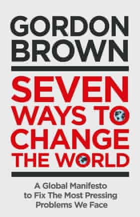 Cover of Seven Ways to Change the World by Gordon Brown