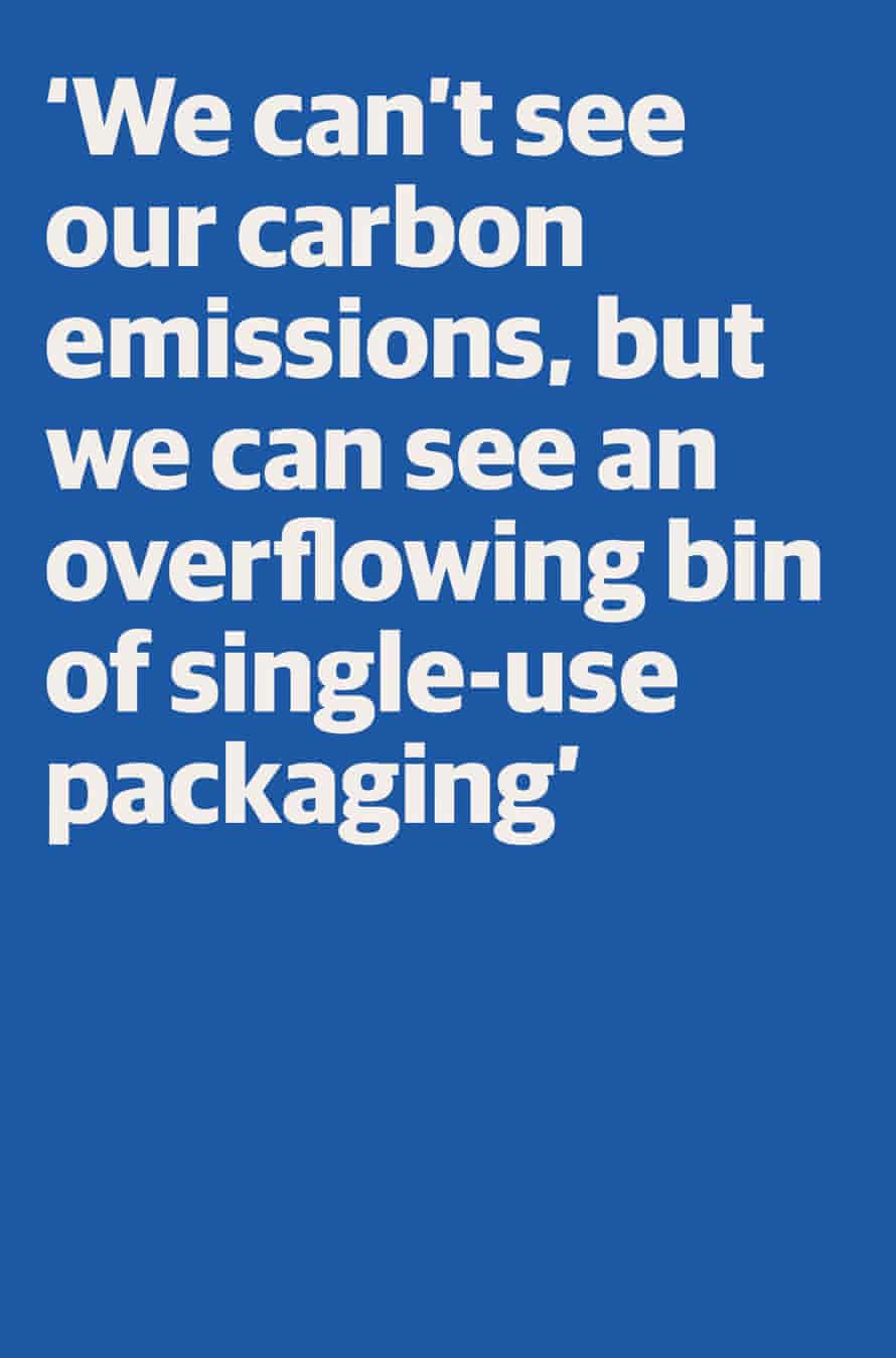 """Quote: """"We can't see our carbon emissions, but we can see an overflowing bin of single-use packaging"""""""