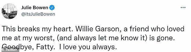 Heartbreaking:Modern Family's Julie Bowen, who had a close bond with Garson, wrote on Twitter and Instagram that the news of his passing 'breaks my heart.