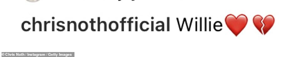Heartbroken:'Willie,' wrote Chris Noth on Instagram, followed by a bright red heart emoji and a broken heart emoji.