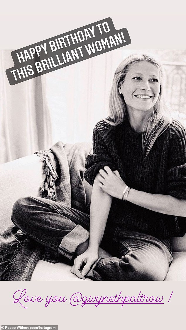 'Love you!' Gwyneth also received a birthday tribute from her friend, Oscar winner Reese Witherspoon, who called her 'brilliant'