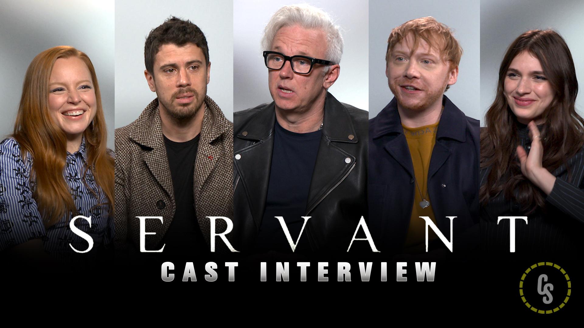CS Video: Servant Cast Talks Shyamalan's Psychological Thriller Series