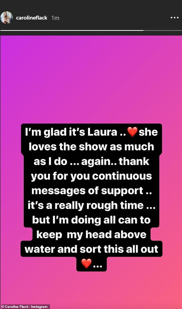 Open and honest:Shortly after the announcement, Caroline took to Instagram to pen: 'I'm glad it's Laura... She loves the show as much as I do... again'