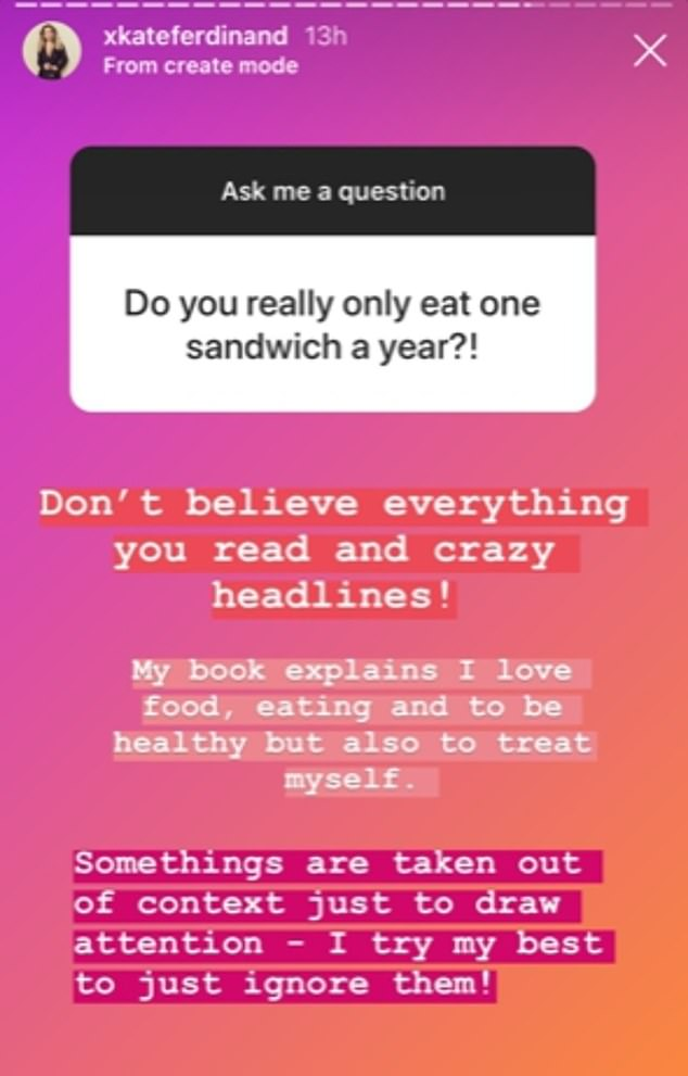 Denials: Kate said she doesn't eat just one sandwich a year, despite explicitly stating that she eats one sandwich a year in her book