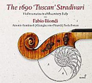 Fabio Biondi: The 1690 'Tuscan' Stradivari (Glossa GCD 923412)