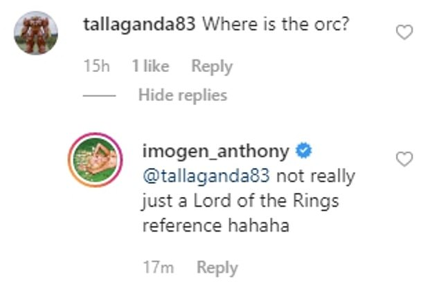 Backpedalling: Imogen soon downplayed any suggestion that the 'orc' reference was about Kyle. She deleted her original response and wrote: 'Just a Lord of the Rings reference hahaha'