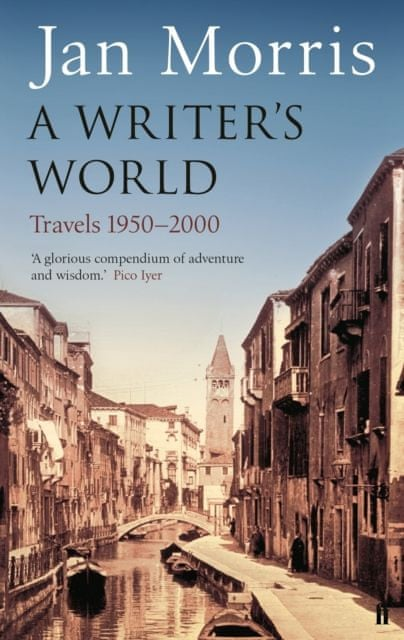 Jan Morris A Writer's World book cover
