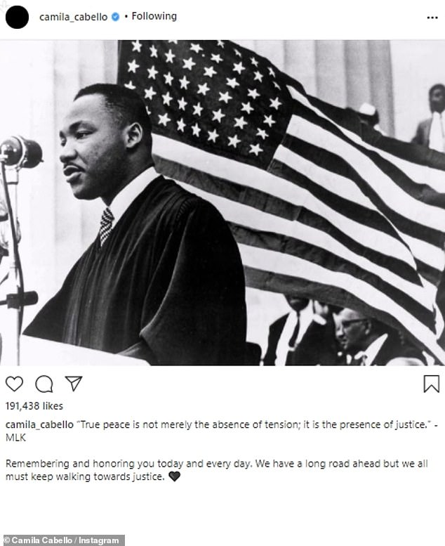 A long road indeed: Camila Cabello shared, 'True peace is not merely the absence of tension; it is the presence of justice. - MLK. 'Remembering and honoring you today and every day. We have a long road ahead but we all must keep walking towards justice'