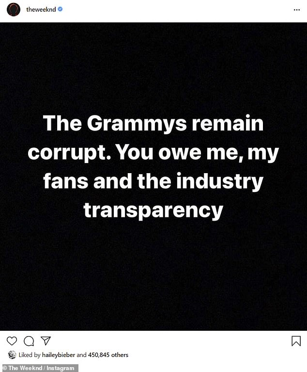 Speaking out: The Weeknd used Instagram on the day of the 2021 Grammy nominations to claim that the Grammys are a 'corrupt' award show, while also encouraging them to be transparent with their nominees, honorees, and audience