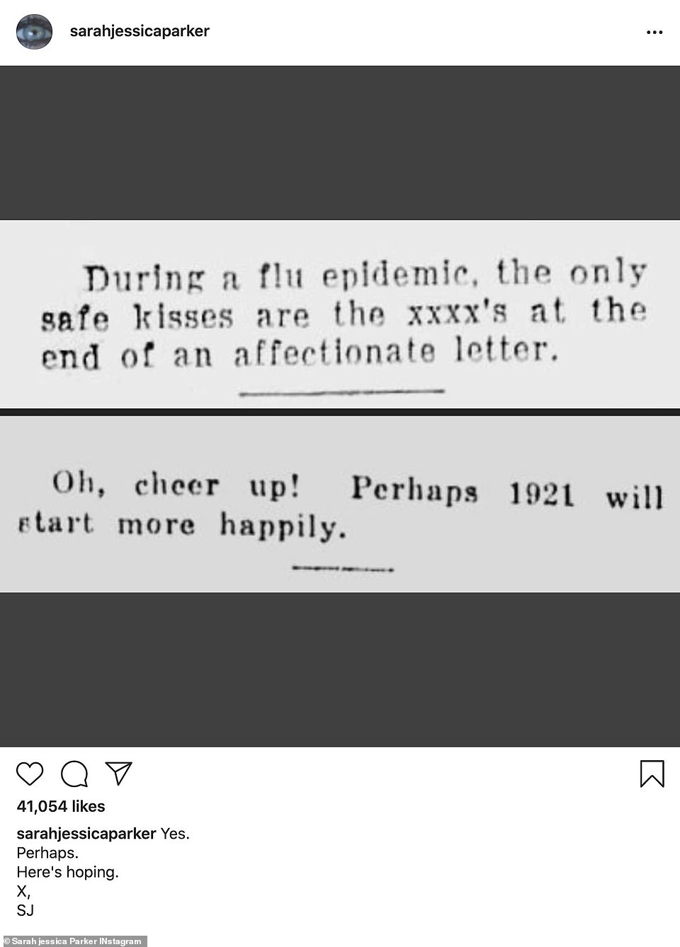 Hoping to go back 100 years:Sarah Jessica Parker made a post about how 1921 might be a better year