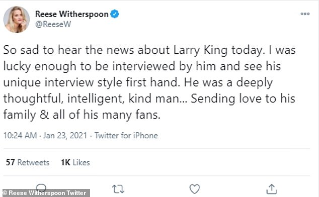 Reese Witherspoon wrote: 'So sad to hear the news about Larry King today. I was lucky enough to be interviewed by him and see his unique interview style first hand. He was a deeply thoughtful, intelligent, kind man... Sending love to his family & all of his many fans'
