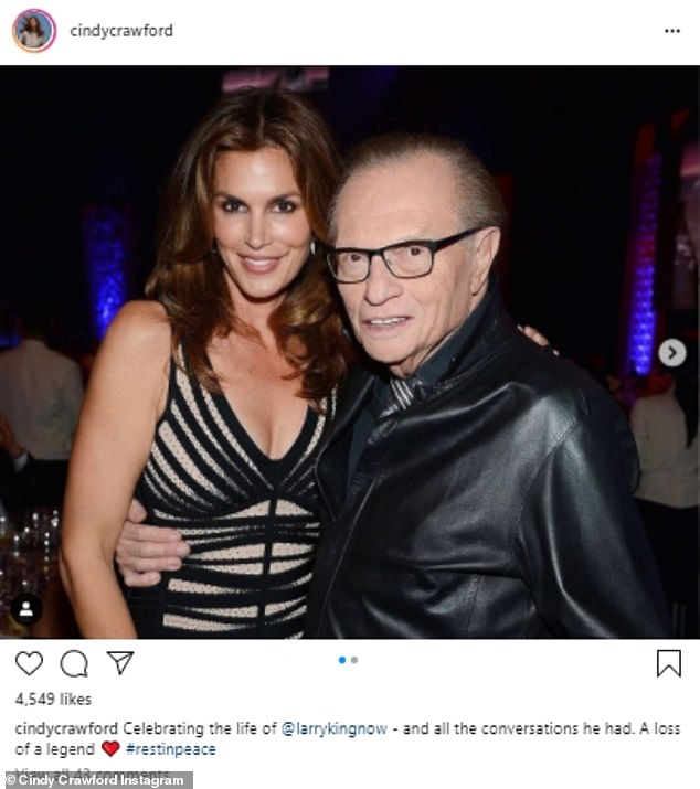 'Celebrating the life of @larrykingnow - and all the conversations he had,' Cindy Crawford wrote on Instagram. 'A loss of a legend. #restinpeace'