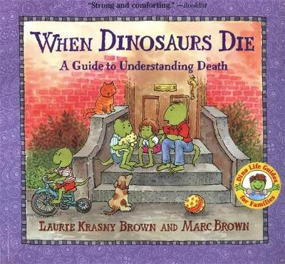 when dinosaurs die picture book cover