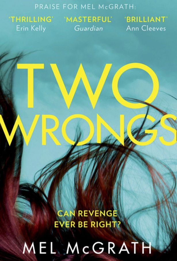Two Wrongs, by Mel McGrath