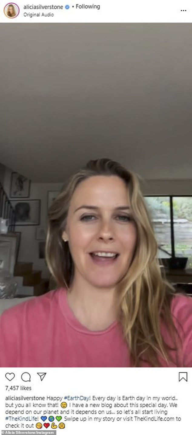 Alicia Silverstone of Clueless wore a pink shirt to get her message out. 'Happy #EarthDay! Every day is Earth day in my world.. but you all know that! I have a new blog about this special day. We depend on our planet and it depends on us... so let's all start living #TheKindLife!' she noted