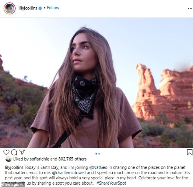 Lily Collins had a longer note: 'Today is Earth Day, and I'm joining @NatGeo in sharing one of the places on the planet that matters most to me. @charliemcdowell and I spent so much time on the road and in nature this past year, and this spot will always hold a very special place in my heart. Celebrate your love for the planet with us by sharing a spot you care about... #ShareYourSpot'