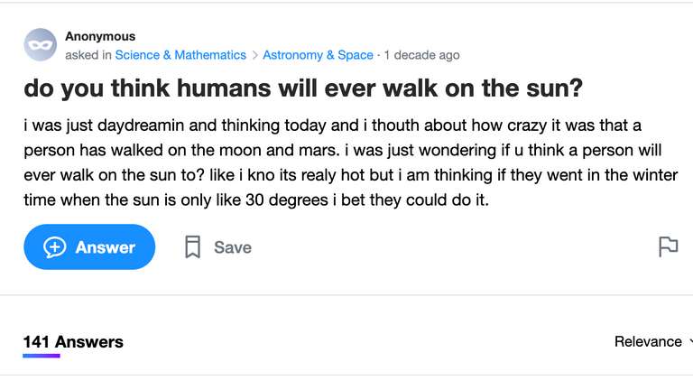 Question 1: Will humanity ever walk on the sun?