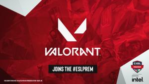 ESL Premiership x Intel, adds VALORANT