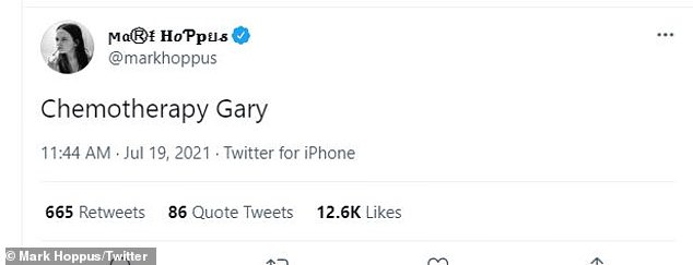 He also tweeted the phrase Chemotherapy Gary, a play on the phrase Dysentery Gary, a track from the band's hit 1999 album Enema of the State