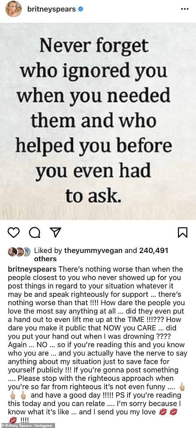 'Save face':The day before, Britney had shared her outrage at the 'people closest' to her who had failed to help her in her time of need