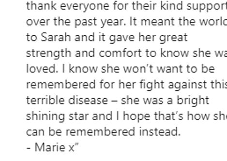 A message from Sarah's mother Marie was posted to her Instagram account. It read: 'It's with deep heartbreak that today I'm sharing the news that my beautiful daughter Sarah has sadly passed away'