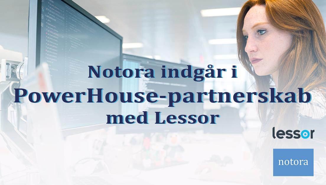 Lessor og Notora powerhouse partnerskab