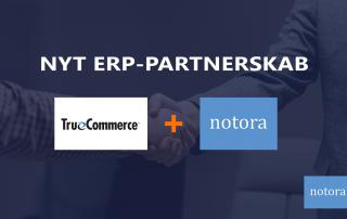 ERP partnerskab TrueCommerce og Notora